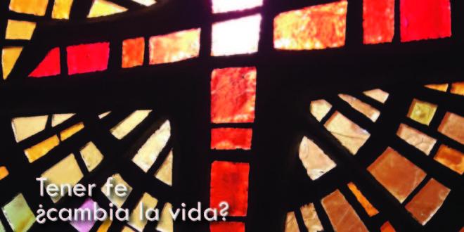 Tener fe ¿cambia la vida?